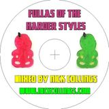 Fullas Of The Harder Styles - Volume 1 - Mixed By Nick Collings (September 2011)