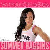 WithAnOhioBias Summer Haggins Interview