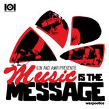 Kon & Amir presents 'Music Is The Message'
