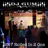 DJ GUM - 2017 Rolled In 2 One Bhangra MixTape