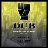DUB FROM CANARY ISLANDS ( 2005 - 2017 ) REGGAECANARIO.COM