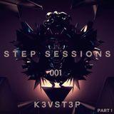 Step Sessions 001 (Pt.1)