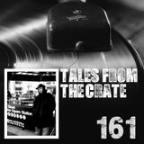 Tales From The Crate Radio Show #161 Part 01
