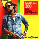 DANCEHALL 360 SHOW - (29/09/16) ROBBO RANX