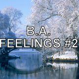 B.A. - Feelings #2