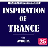 AVRORA - Inspiration Of Trance (Episode #25)