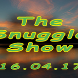 Snuggle Show recorded 16.04.17 - Wilson Waffling Radio