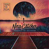 Mix Nina Catcher/Respect to Universe/2017/06/03