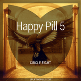 Happy Pill 5 - Circle Eight (First Half)