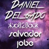 Daniel Delgado & Salvador Jobe OFFICIAL LIVE SET FEB 2013