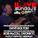 Dave Bolton presents ILOVE Sundays feat Rob McColl 14.05.17