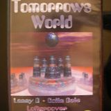 TAPE 2 LOFTGROOVER-TOMORROWS WORLD PT 1