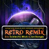 The Retro Remix #2 with Ecklectic Mick - U & I Radio Show - Electro Swing