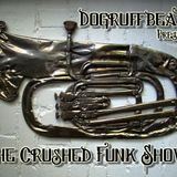 The Crushed Funk Show
