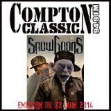 Compton Classic - Emission du 22 Juin 2014