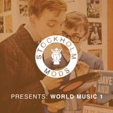 Stockholm Mods presents: World Music 1