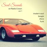 Soul Sounds on Radio Crown (Vol. 1)