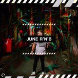 RnB 010 - June Edition