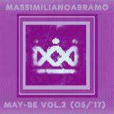 Massimiliano Abramo dj - May Be vol.2 (05 - '17)