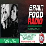 Brain Food Radio hosted by Rob Zile/KissFM/20-09-18/#1 SUNDELIN & OK SURE (GUEST MIX)