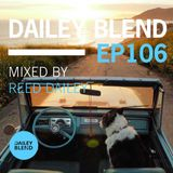 Dailey Blend Podcast - EP 106