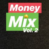 Money Mix Vol. 2