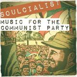 Soulcialist - Music for the Communist Party