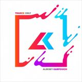 Aleksey Karpovich - Trance Only 172