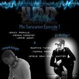 Joseph Knight & DJ Mcflay® - Mix Sensation Episode 1
