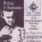 """Yves De Ruyter (tape 1) at """"Night Of The Vampires"""" @ Cherry Moon (Lokeren) - 3 September 1993"""