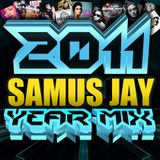 Samus Jay Presents - The Yearmix 2011