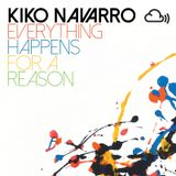 Kiko Navarro - Everything Happens For A Reason (Mixcloud Exclusive)