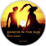 Dancin' in the Sun (be free) 2014