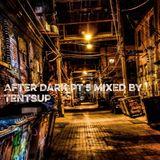 After Dark Pt 5
