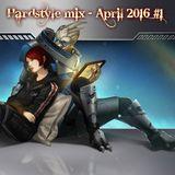hardstyle mix - April 2016 #1