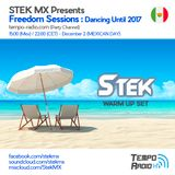 Stek (Warm Up) - Freedom Sessions Dancing Until 2017 (Mexican Day)