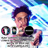 The Groove Podcast Episode 013 Ft. Ben Chuvali
