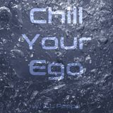 Chill Your Ego S1 E 4