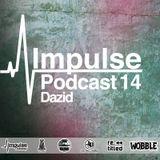 IMPULSE Podcast #14 mixed by Dazid