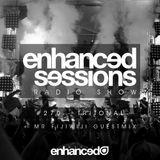 Enhanced Sessions 270 with Tritonal & Mr FijiWiji