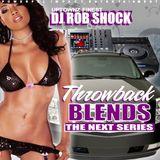 DJ ROB SHOCK - THROWBACK BLENDS VOL.1 ( THE NEXT SERIES )