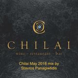 Chilai May 2018 mix by Stavros Panagiwtidis.