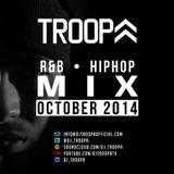 DJ TROOPA R&B HIPHOP MIX October 2014