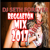 reggaeton mix abril 2017 dj seth