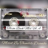 Throw Back Mix Vol. 4 Mixed By Thembile Dzanibe