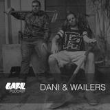 GARE PODCAST #26 | DANI & WAILERS