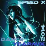 SPEED X - Dance Yearmix 2014