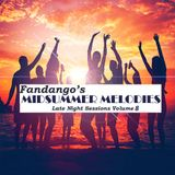 Fandango's Late Night Sessions Volume 8 'Midsummer Melodies'