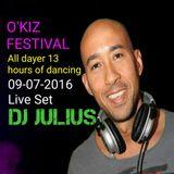 Live Set Dj Julius O'Kiz all dayer 09-07-2016