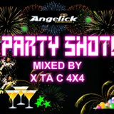 PARTY SHOT! MIXED BY X TA C 4X4